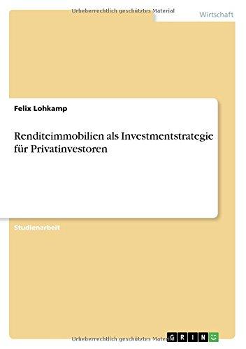 Renditeimmobilien als Investmentstrategie für Privatinvestoren