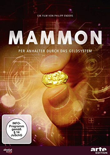 Mammon Per Anhalter Durch Das Geldsystem