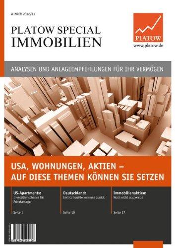 PLATOW Special Immobilien: USA, Wohnungen, Aktien –auf diese Themen können Sie setzen
