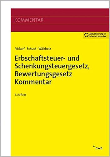 Erbschaftsteuer- und Schenkungsteuergesetz, Bewertungsgesetz (Auszug), Kommentar